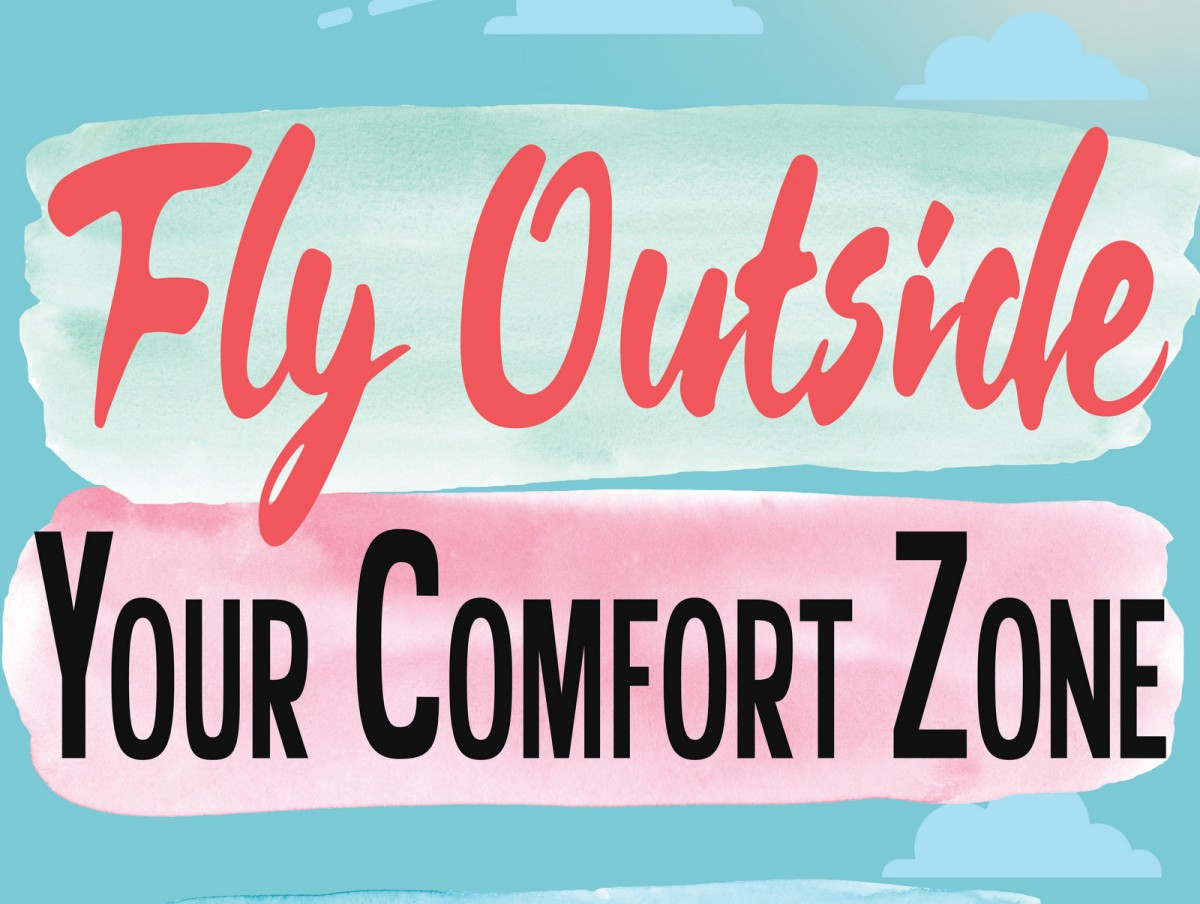 ISTEP: FLY OUTSIDE YOUR COMFORT ZONE